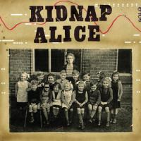Kidnap Alice