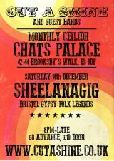 Cut A Shine and Friends Residency at Chats Palace - XMAS Party with Sheelanagig